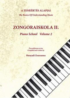 Hunyadi Zsuzsanna - A zeneértés alapjai - Zongoraiskola II.