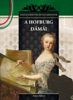 Falvai Róbert - A Hofburg dámái
