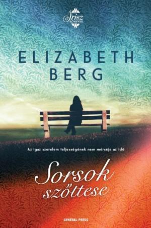 Elizabeth Berg - Sorsok sz�ttese