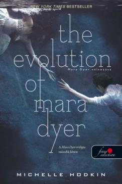 Michelle Hodkin - The Evolution of Mara Dyer - Mara Dyer változása - Puha kötés