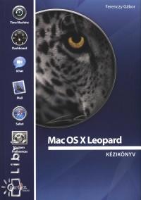 Ferenczy Gábor - Mac OS X Leopard kézikönyv