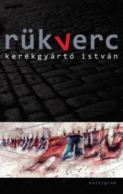 Kerékgyártó István - Rükverc
