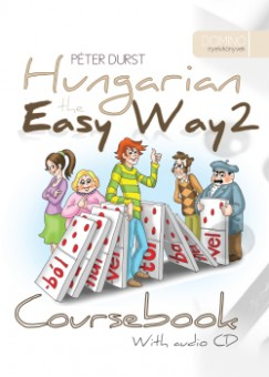 Durst Péter - Hungarian the Easy Way 2