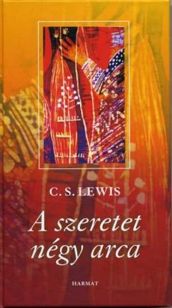 C. S. Lewis - A szeretet négy arca