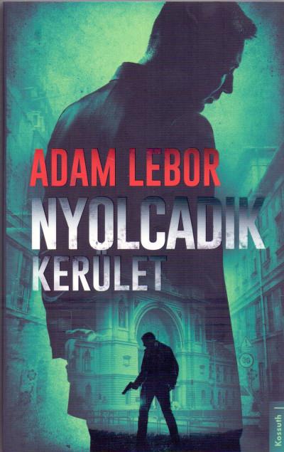 Adam Lebor - Nyolcadik kerület