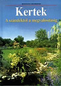 Wolfgang Grassreiner - Kertek - A szándéktól a megvalósításig