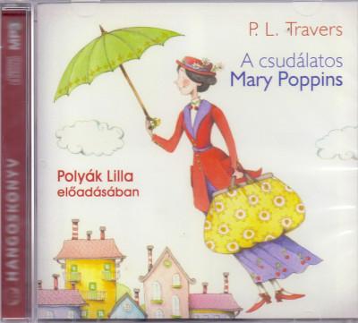 Pamela Lyndon Travers - Polyák Lilla - A csudálatos Mary Poppins - Hangoskönyv - MP3