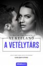 Vi Keeland - A vetélytárs