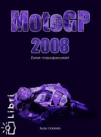 Budur Gabriella - MotoGP 2008