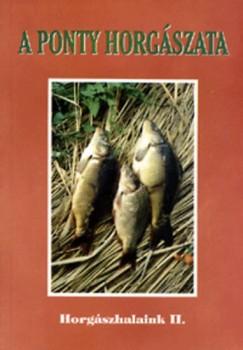 Kovách Sándor - Várszegi József - A ponty horgászata