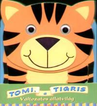 Gaby Goldsack - Tomi, a tigris