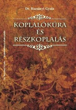 Dr. Bucsányi Gyula - Koplalókúra és részkoplalás