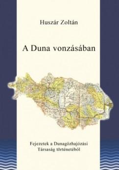 Huszár Zoltán - A Duna vonzásában