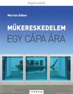Martos Gábor - Műkereskedelem - Egy cápa ára