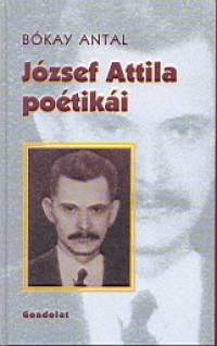 Bókay Antal - József Attila poétikái