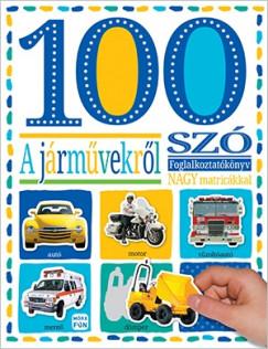 - 100 szó a járművekről - matricás foglalkoztatókönyv