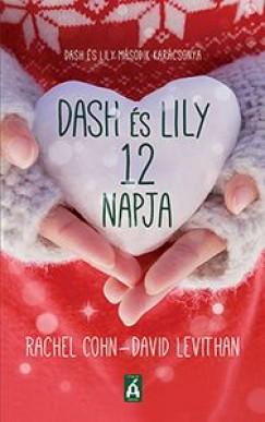 Rachel Cohn - David Levithan - Dash és Lily 12 napja