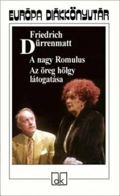 Friedrich Dürrenmatt - A nagy Romulus - Az öreg hölgy látogatása