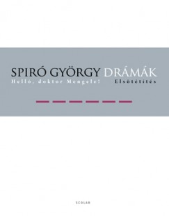 Spiró György - Drámák VI.