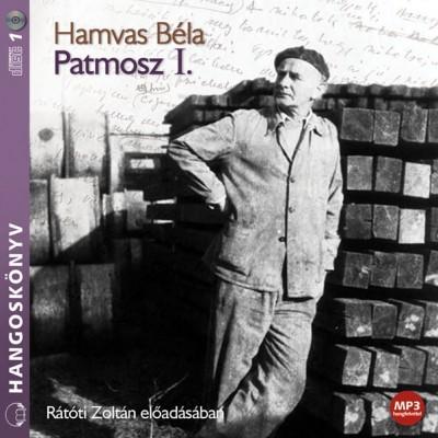 Hamvas Béla - Rátóti Zoltán - Patmosz I. - Hangoskönyv - MP3
