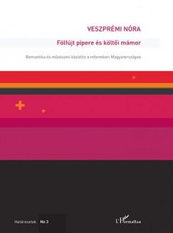 Veszprémi Nóra - Fölfújt pipere és költői mámor