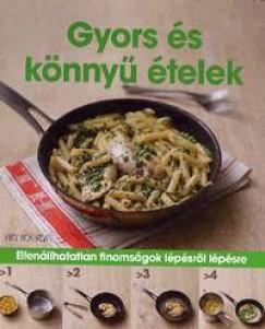 - Gyors és könnyű ételek