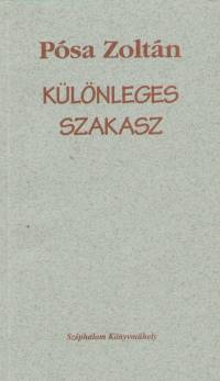 Pósa Zoltán - Különleges szakasz