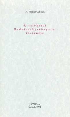 H. Hubert Gabriella - A sajókazai Radvánszky-könyvtár története