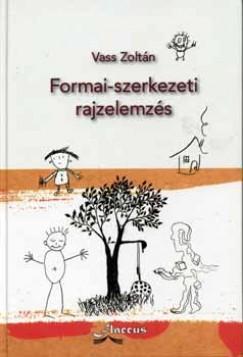 Vass Zoltán - Formai-szerkezeti rajzelemzés