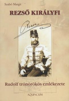 Szabó Margit - Rezső királyfi