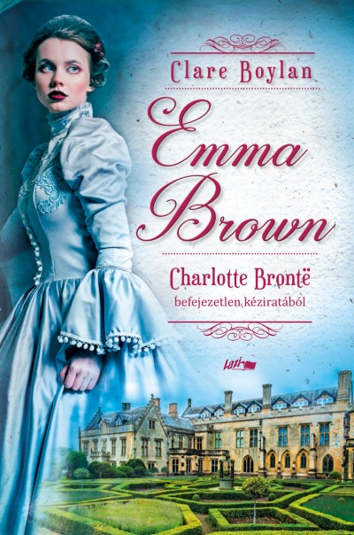 Clare Boylan - Charlotte Brontë - Emma Brown