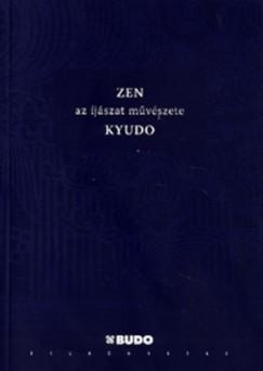 Eugene Herrigel - Zen - Az íjászat művészete - Kyudo