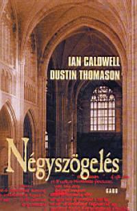 Ian Caldwell - Dustin Thomason - Négyszögelés