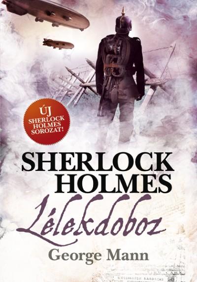 George Mann - Sherlock Holmes: Lélekdoboz - puha kötés