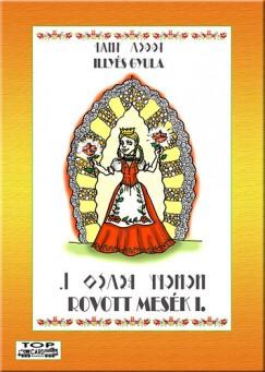 Illyés Gyula - Tisza András  (Szerk.) - Rovott Mesék I.