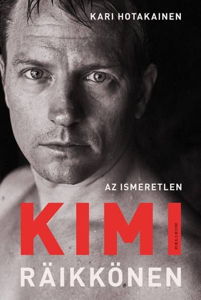 Kari Hotakainen - Az ismeretlen Kimi Räikkönen