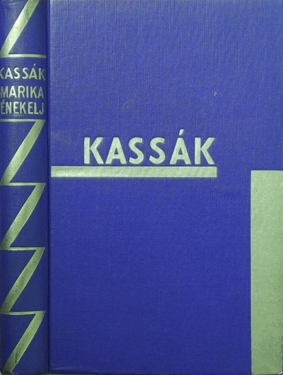 Kassák Lajos - Marika, énekelj!