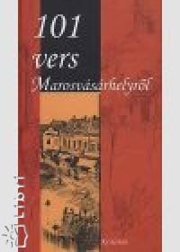 Kuti Márta  (Vál.) - 101 vers Marosvásárhelyről