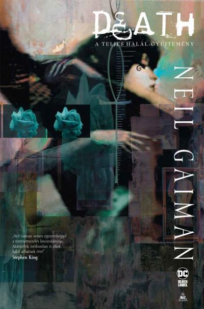 Neil Gaiman - Death - A teljes halál-gyűjtemény