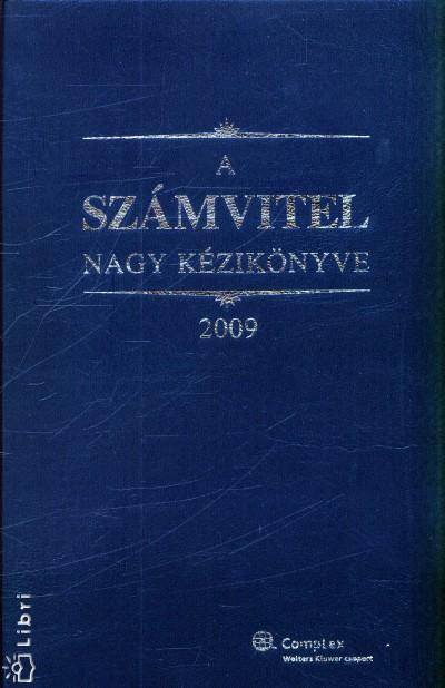 Kardos Péter - Dr. Szakács Imre - Tóth Mihály - A számvitel nagy kézikönyve 2009.