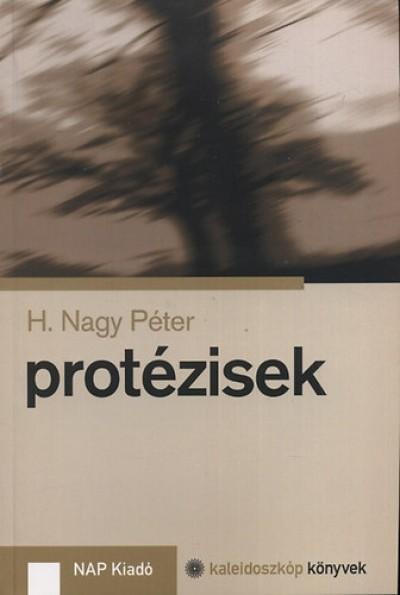 H. Nagy Péter - Protézisek