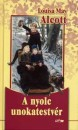 Louisa May Alcott - A nyolc unokatestv�r