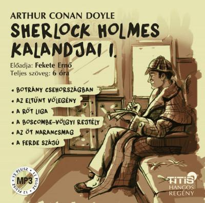 Sir Arthur Conan Doyle - Fekete Ernő - Sherlock Holmes kalandjai I. - Hangoskönyv