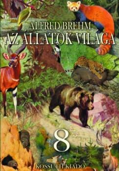 Brehm Alfred - Az állatok világa 8. kötet