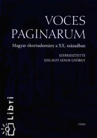 Szilágyi János György  (Szerk.) - Voces Paginarum