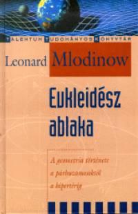 Leonard Mlodinow - Eukleidész ablaka