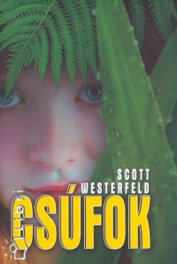 Scott Westerfeld - Csúfok