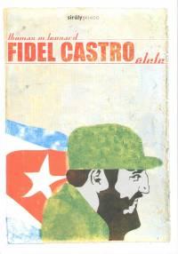 Thomas M. Leonard - Fidel Castro élete
