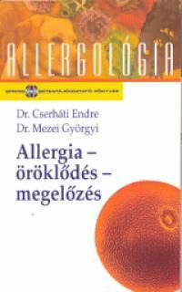Cserháti Endre - Dr. Mezei Györgyi - Allergia - öröklődés - megelőzés