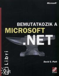 David S. Platt - Bemutatkozik a Microsoft.NET